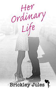 Her Ordinary Life