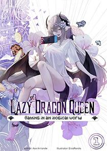 Lazy Dragon Queen: A Wholesome Harem LitRPG