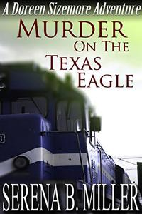 Murder On The Texas Eagle