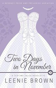 Two Days in November: A Teatime Tales Novelette