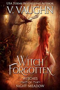 Witch Forgotten: Sweet Paranormal Romance