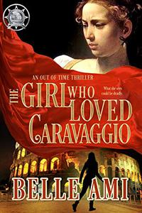 The Girl Who Loved Caravaggio