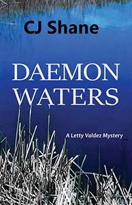 Daemon Waters: A Letty Valdez Mystery