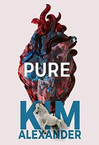 Pure: New World Magic Book One