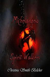 Michelangelo: Spirit Walkers