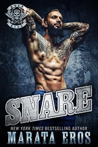 Snare: A Dark Alpha Motorcycle Club Standalone Romance Novel