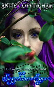 Sapphire Eyes: The Weaver Chronicles Book 1