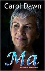 Ma : An Infernal Sons Novella