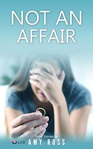 NOT AN AFFAIR: Some secrets are better off remaining as they are - secrets.
