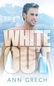 Whiteout: An MM Bisexual Out For You Sport Romance