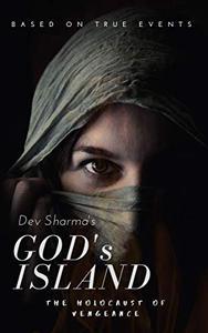 GODS ISLAND: The Holocaust of Vengeance