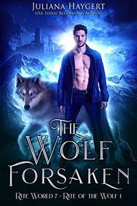 The Wolf Forsaken
