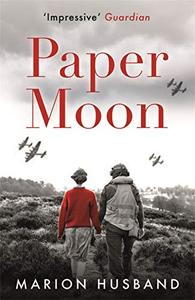 Paper Moon: The Boy I Love Trilogy
