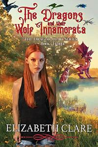 The Dragons and their Wolf Innamorata