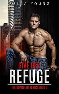 Give Her Refuge