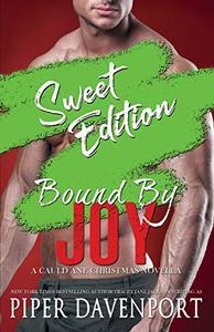 Bound by Joy - Sweet Edition