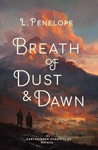 Breath of Dust & Dawn: An Earthsinger Chronicles Novella