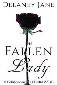 The Fallen Lady: An Erotic Pride & Prejudice Sequel