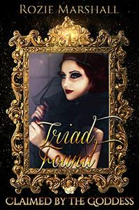 Triad Found: A Paranormal Reverse Harem Novel