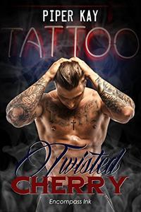 Tattoo: A Twisted Cherry Romance (MM and MC Tattoo Romance)