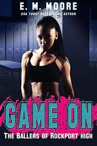 Game On: A High School Bully Romance