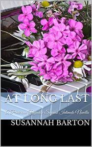 At Long Last: A Pride and Prejudice Sensual Intimate Novella