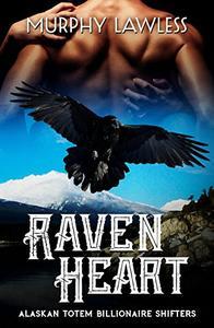 Raven Heart: BBW Raven Shifter Paranormal Romance (Alaskan Totem Shifters Book 1)