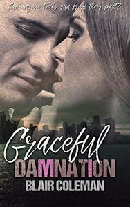 Graceful Damnation