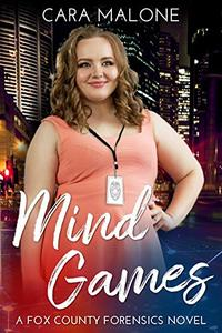 Mind Games: A Fox County Forensics Novel