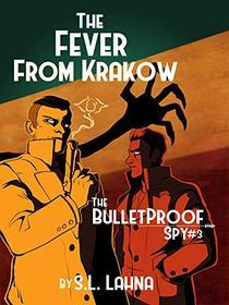 The Fever From Krakow