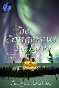 Too Dangerous to Love