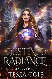 Destined Radiance