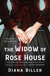 The Widow of Rose House: A Novel