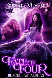 Fate of Four: A Reverse Harem Paranormal Romance