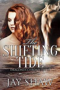 The Shifting Tide: A SciFi Action Romance