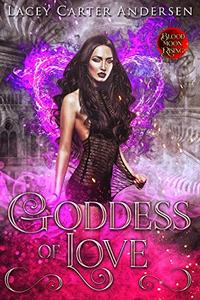 Goddess of Love: A Paranormal Reverse Harem Romance