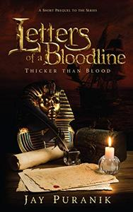 Letters of a Bloodline - Book 0: Thicker Than Blood: A Short Prequel to the Series