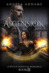 Ascension: A Witch Hospital Romance