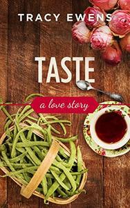 Taste: A Love Story