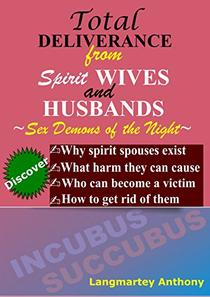 Total Deliverane from Spirit Wives and Husbands: Sex Demons of the Night