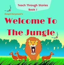 Welcome To The Jungle: A wise child lion helps curious little aliens to find the secret to being happy. With imaginative and playful activities for children's ... Self-Growth