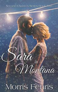 Sara in Montana: A Christian Romance Story About Christmas