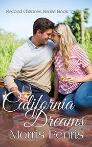 California Dreams: A Christian Romance