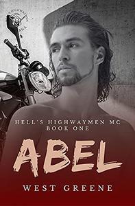 Abel: A Dark MC Romance