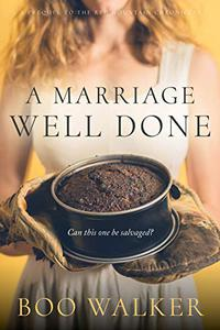A Marriage Well Done