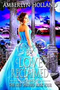 By Love Reclaimed