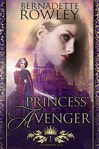 Princess Avenger: An Epic Fantasy Romance Novel