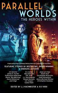 Parallel Worlds: The Heroes Within