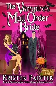 The Vampire's Mail Order Bride: A Light, Funny Paranormal Romance
