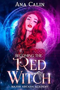 Becoming The Red Witch: A Why Choose Academy Romance